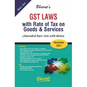 Bharat's GST Laws with Rate of Tax on Goods & Services by Ravi & Mahesh Puliani (November 2017)